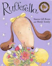 Rufferella by Mandy Stanley, Vanessa  Gill-Brown (Paper...