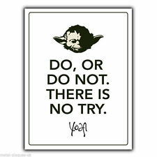 METAL SIGN WALL PLAQUE Star Wars YODA DO OR DO NOT THERE IS NO TRY quote poster
