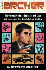 How to Archer : Ultimate Guide to Espionage & Style & Women  -  I send worldwide