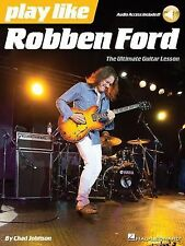 Play Like Robben Ford : Book with Online Audio (2015, Paperback / Mixed Media)