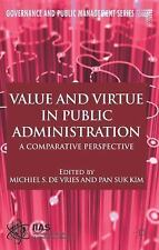 Governance and Public Management: Value and Virtue in Public Administration :...