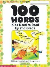 100 Words Kids Need to Read by: 100 Words Kids Need to Read by 2nd Grade :...