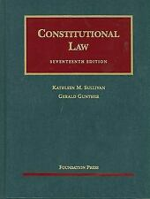 University Casebook: Constitutional Law by Gerald Gunther and Kathleen M....