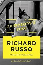 Everybody's Fool by Richard Russo (2016, Hardcover) Brand New Ships Worldwide