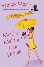 Murder Melts in Your Mouth - A Blackbird Sisters Mystery