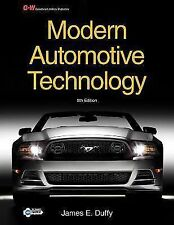 Modern Automotive Technology by James E. Duffy (2013, Hardcover)