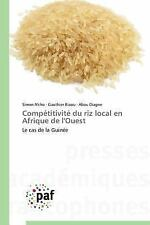 Competitivite du Riz Local en Afrique de L'Ouest by N'Cho Simon, Biaou...
