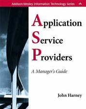 Application Service Providers (ASPs): A Manager's Guide-ExLibrary