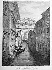 1890 ITALIEN VON WOLDEMAR KADEN=Veduta.Xilog.VENEZIA, VEDUTA PONTE DEI SOSPIRI.