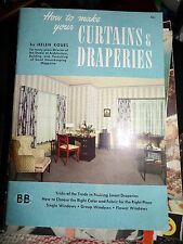 HOW TO MAKE YOUR OWN CURTAINS & DRAPERIES HELEN KOUES 1944 COLLECTABLE WW2
