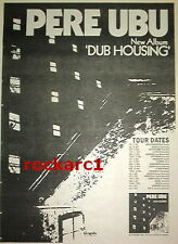 PERE UBU Dub Housing album & Tour 1978 UK Poster size Press ADVERT 16x12 inches