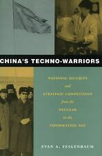 China's Techno-Warriors: National Security and Strategic Competition from the Nu