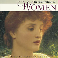 In Praise and Celebration of Women (Special Occasions),Exley, Helen,New Book mon