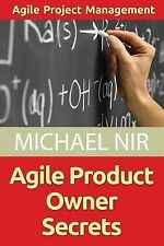 Agile Product Owner Secrets: Valuable Proven Results for Agile Management Revie