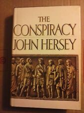 The Conspiracy by John Hersey 1972 Hardcover Good Condition w/dj
