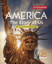America the Story of Us by Kevin Baker (2010) - NEW!!
