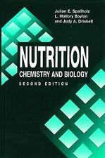 Nutrition: CHEMISTRY AND BIOLOGY, SECOND EDITION (Modern Nutrition), Driskell, J
