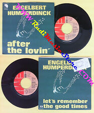 LP 45 7'' ENGELBERT HUMPERDINCK After the lovin'Let's remember good no cd mc dvd