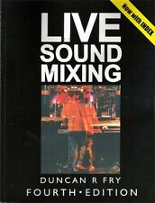 """Live Sound Mixing 4th Edition """"The Live Sound Book"""""""