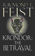 Krondor: The Betrayal: Book One of the Riftwar Legacy (Riftwar Saga), By Raymond