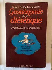 GASTRONOMIE DE LA DIETETIQUE 1979 CREFF BERARD CENT RECETTES CENT IDEES MENUS