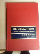 The Visual Fields : A Textbook and Atlas of Clinical Perimetry by Harrington