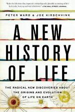 A New History of Life : The Radical New Discoveries about the Origins and...