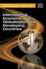 International Economic Law, Globalization and Developing Countries, , Celine Tan