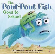 NEW - The Pout-Pout Fish Goes to School (A Pout-Pout Fish Adventure)