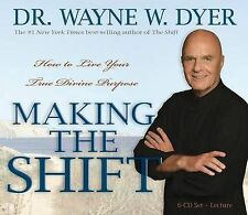 Making the Shift: How to Live Your True Divine Purpose by Wayne W. Dyer. 6CDs