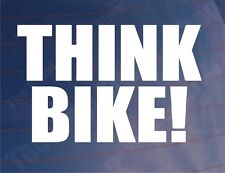 THINK BIKE Safety Novelty Car/Van/Window/Bumper/Motorcycle Vinyl Sticker/Decal