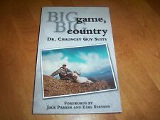 BIG GAME BIG COUNTRY Alaska Hunter Alaskan Hunting Bear Moose Hunt Gun Book NEW