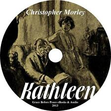 Kathleen, Christopher Morley Comedy Competition Suspense Audiobook on 2 Audio CD