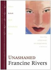 Unashamed: Rahab (The Lineage of Grace Series #2) by Francine Rivers