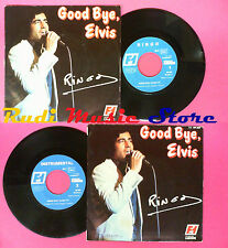 LP 45 7'' RINGO Good bye elvis 1977 france FORMULE 1 49.307 no cd mc dvd