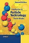 Introduction to Particle Technology (2008, Paperback)