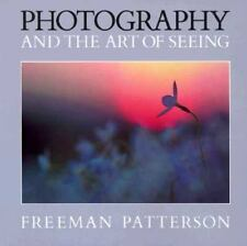 Photography and the Art of Seeing (Photography) (Paperback)