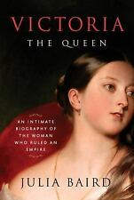 2DAY SHIPPING   Victoria: The Queen: An Intimate Biography of the Wom, HARDCOVER