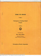 6580 Time to Spare, Westinghouse Cooking School Recipes 1950 booklet Mary Miller