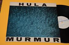 HULA LP MURMUR 1°ST ORIG EX+ TOP AUDIOFILI !!!