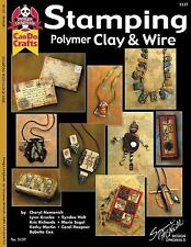 Stamping Polymer Clay and Wire by Lynn Krucke, Kris Richards, Cathy Heppner, Che