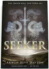 Arwen Elys Dayton: SEEKER — advance review copy bound as tpb — Delacorte Press