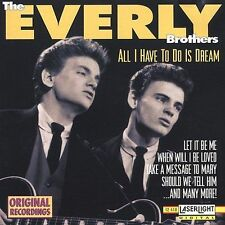 THE EVERLY BROTHERS (Don & Phil) - All I Have To Do Is Dream CD