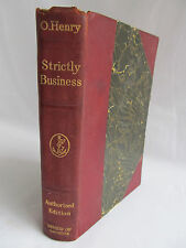 NICE VINTAGE BOOK STRICTLY BUSINESS MORE STORIES OF THE FOUR MILLION BY O. HENRY