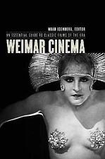 Weimar Cinema : An Essential Guide to Classic Films of the Era (2009, Paperback)