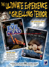 The Evil Dead & The Stepford Wives 2001 Magazine Advert #5515
