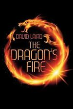 The Dragon's Fire by David Laird (2016, Paperback)