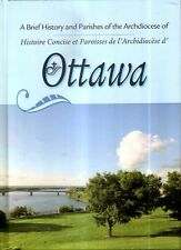 A BRIEF HISTORY and PARISHES of the ARCHDIOCESE of OTTAWA