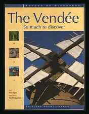 The Vendée (ROUTES OF DISCOVERY) (Paperback, 2005) Marc Nagels