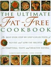 The Ultimate Fat-Free Cookbook: The Best-Ever Step-by-Step Collection of No-Fat